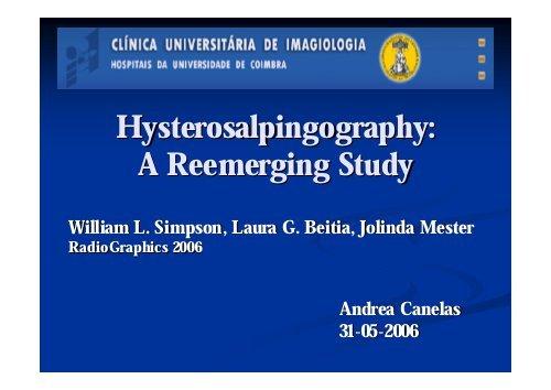 Hysterosalpingography: A Reemerging Study